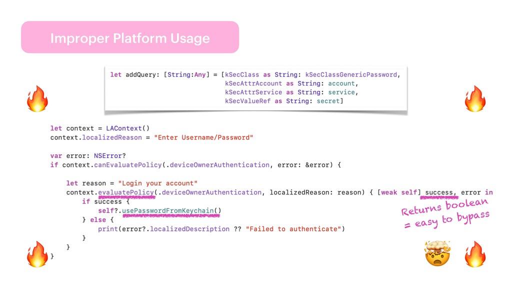 Improper Platform Usage 🔥 🔥 🔥 🤯 🔥 Returns boole...