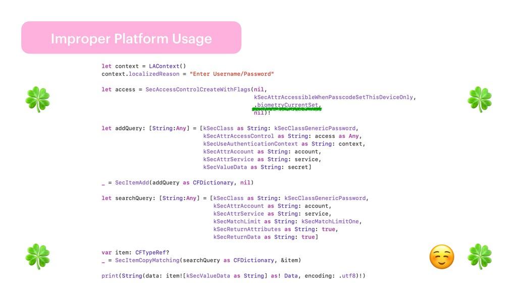 Improper Platform Usage 🍀 🍀 🍀 🍀 ☺