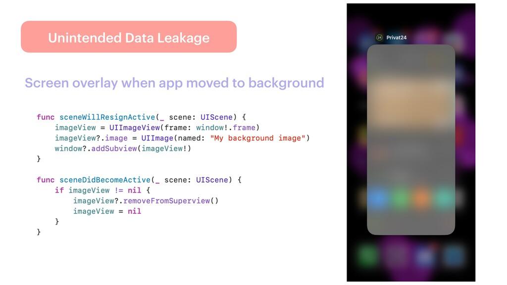 Unintended Data Leakage Screen overlay when app...