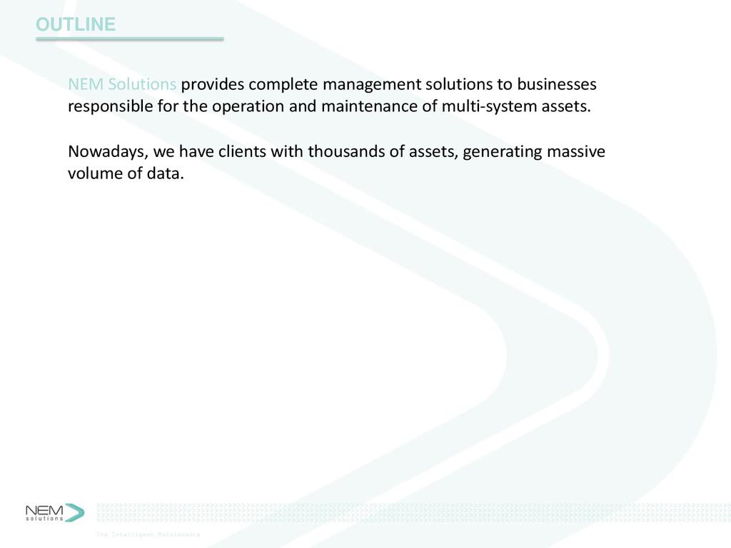 OUTLINE NEM Solutions provides complete managem...