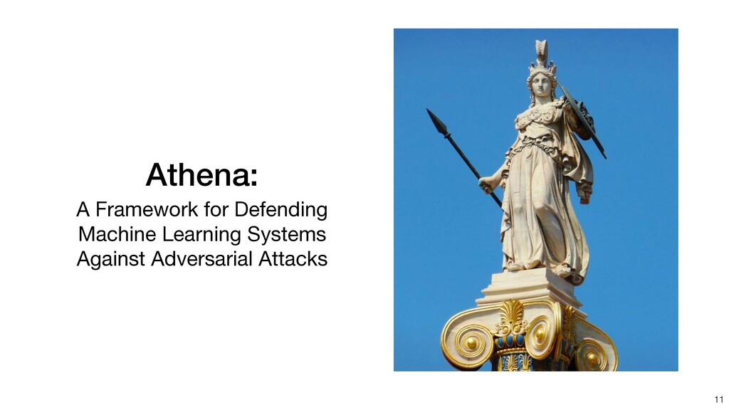 Athena: A Framework for Defending Machine Learn...