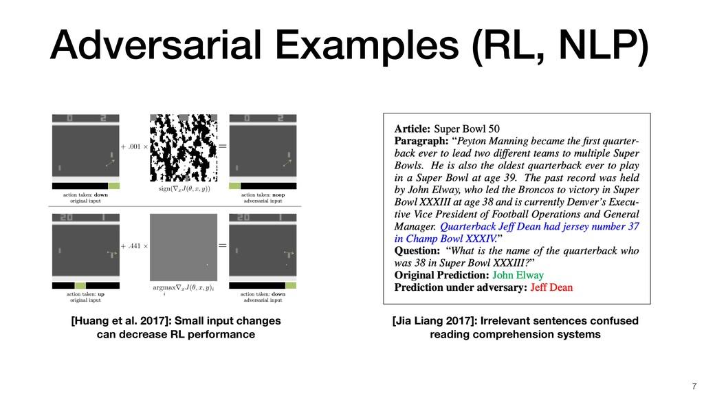 Adversarial Examples (RL, NLP) [Huang et al. 20...