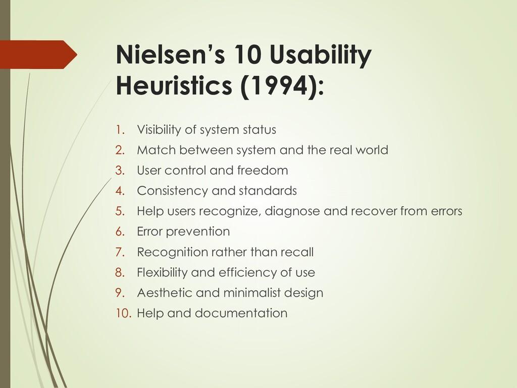 Nielsen's 10 Usability Heuristics (1994): 1. Vi...