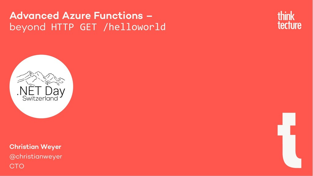 Advanced Azure Functions – beyond HTTP GET /hel...