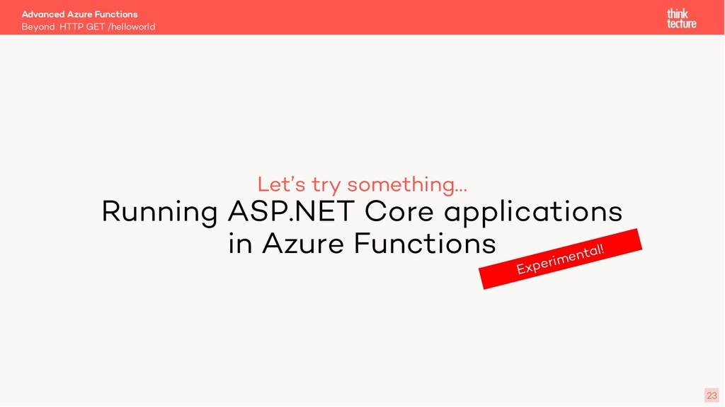 Let's try something… Running ASP.NET Core appli...
