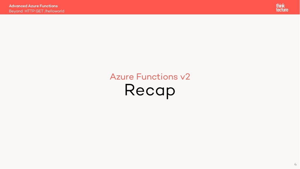 Azure Functions v2 Recap Beyond HTTP GET /hello...