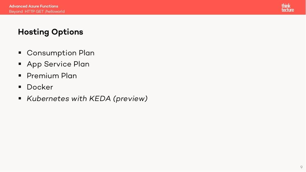 9 § Consumption Plan § App Service Plan § Premi...