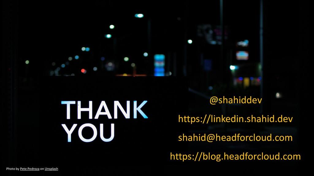 @shahiddev https://linkedin.shahid.dev shahid@h...