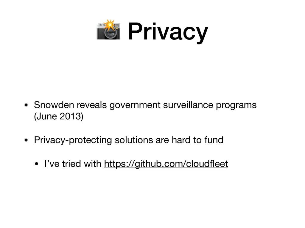 • Snowden reveals government surveillance progr...