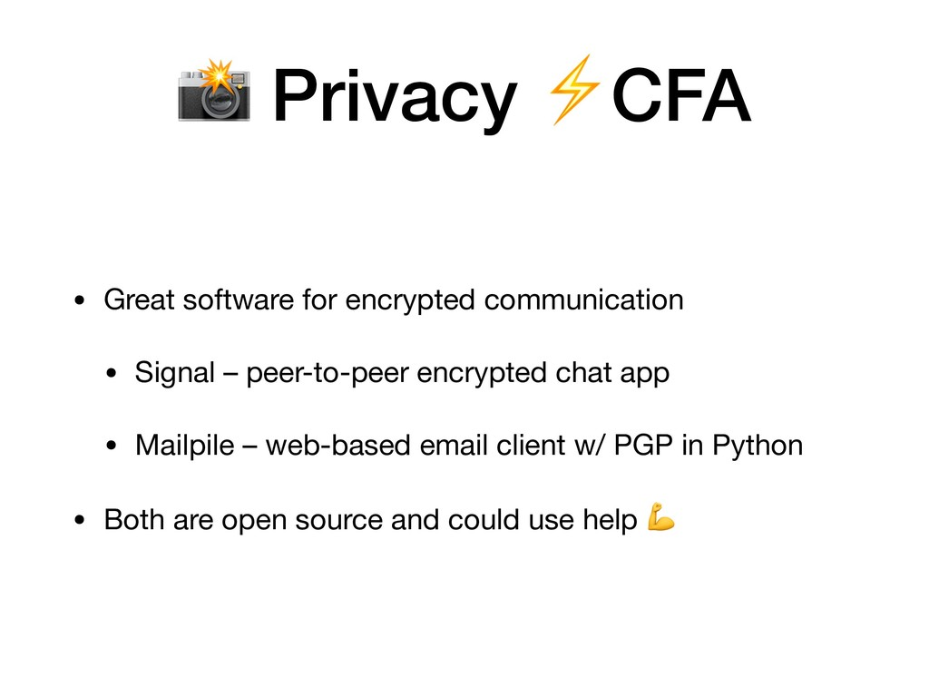 • Great software for encrypted communication  •...