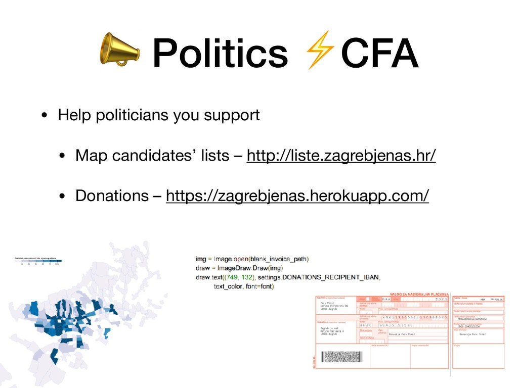 • Help politicians you support  • Map candidate...