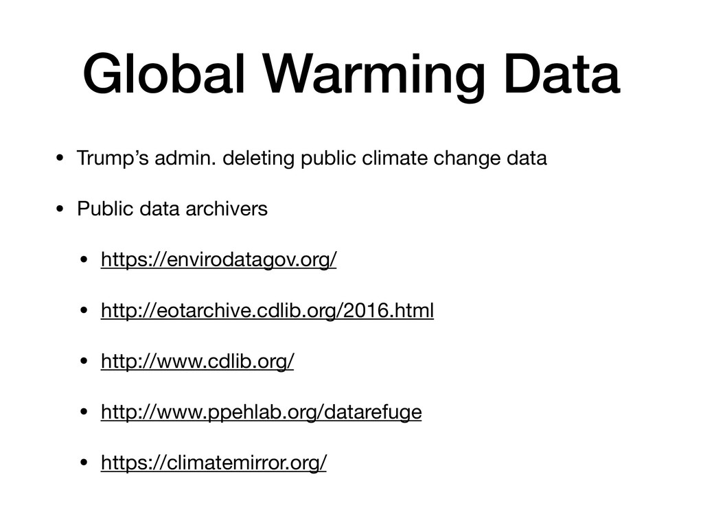• Trump's admin. deleting public climate change...