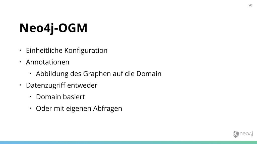 Neo4j-OGM • Einheitliche Konfiguration • Annotat...