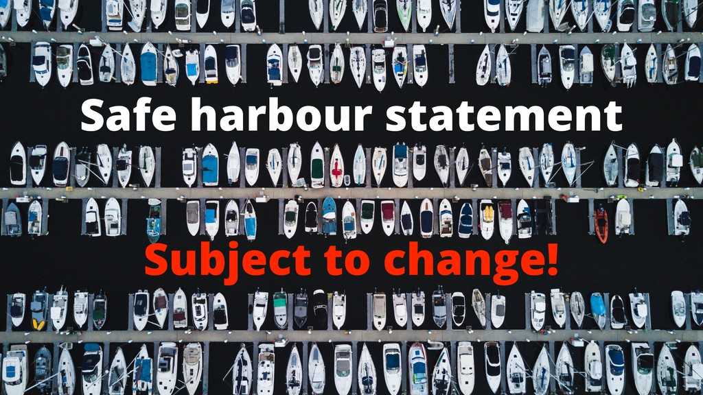 Safe harbour statement Subject to change!