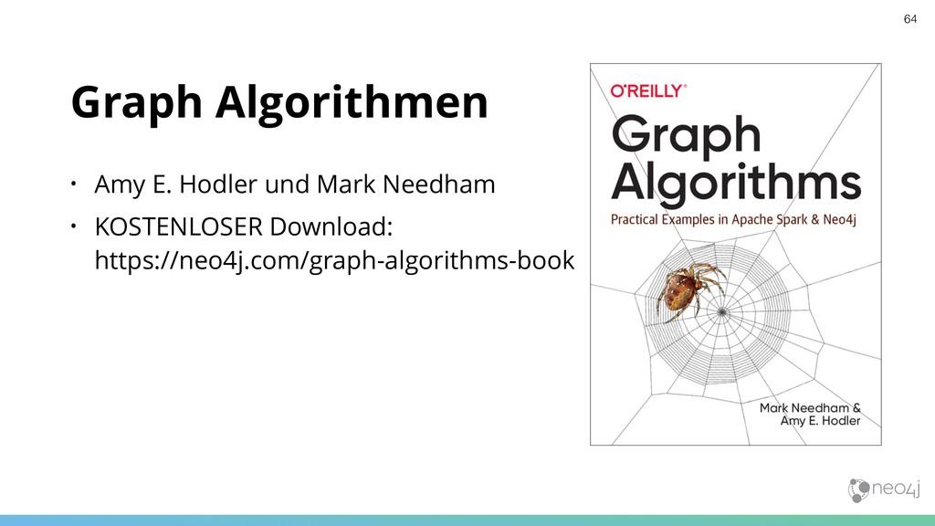 Graph Algorithmen • Amy E. Hodler und Mark Need...