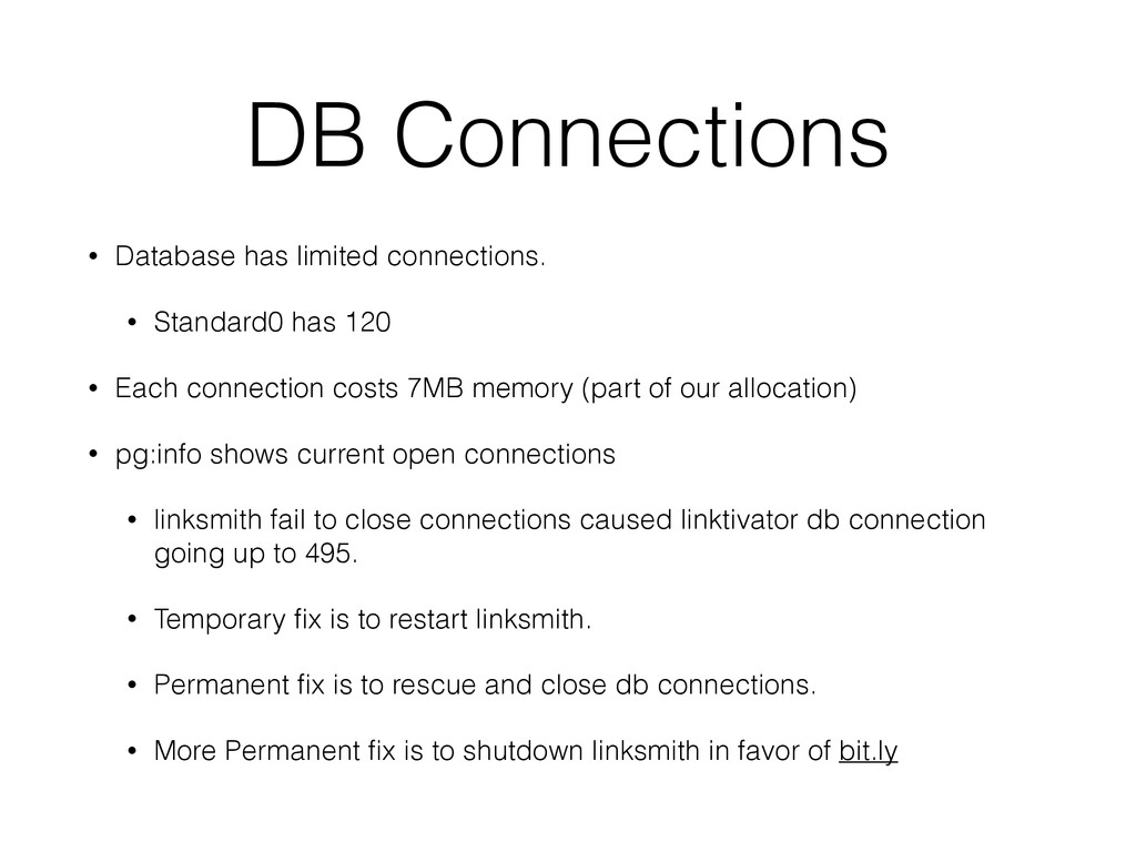DB Connections • Database has limited connectio...