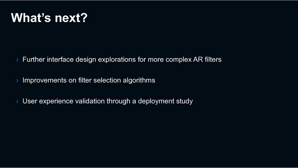 What's next? › Further interface design explora...
