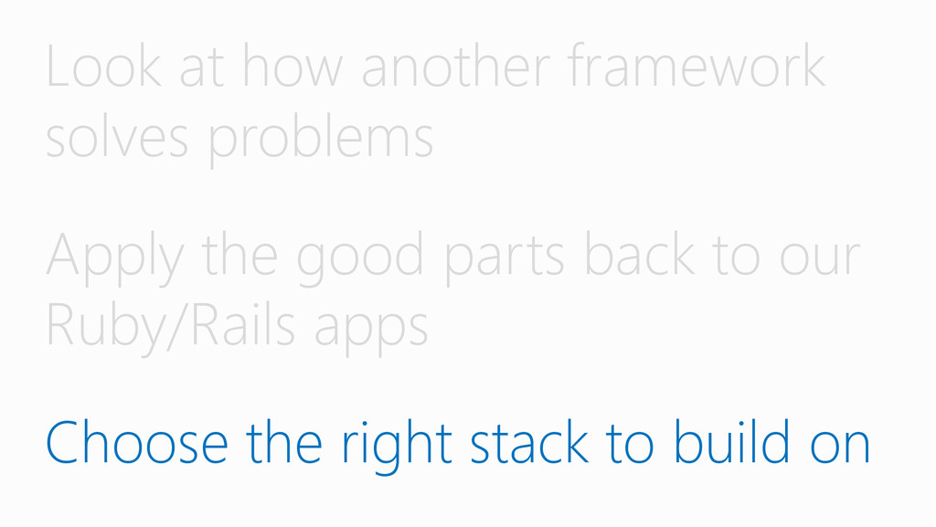 Look at how another framework solves problems