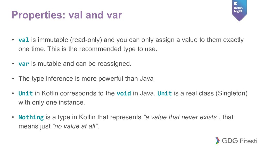 Properties: val and var • val is immutable (rea...