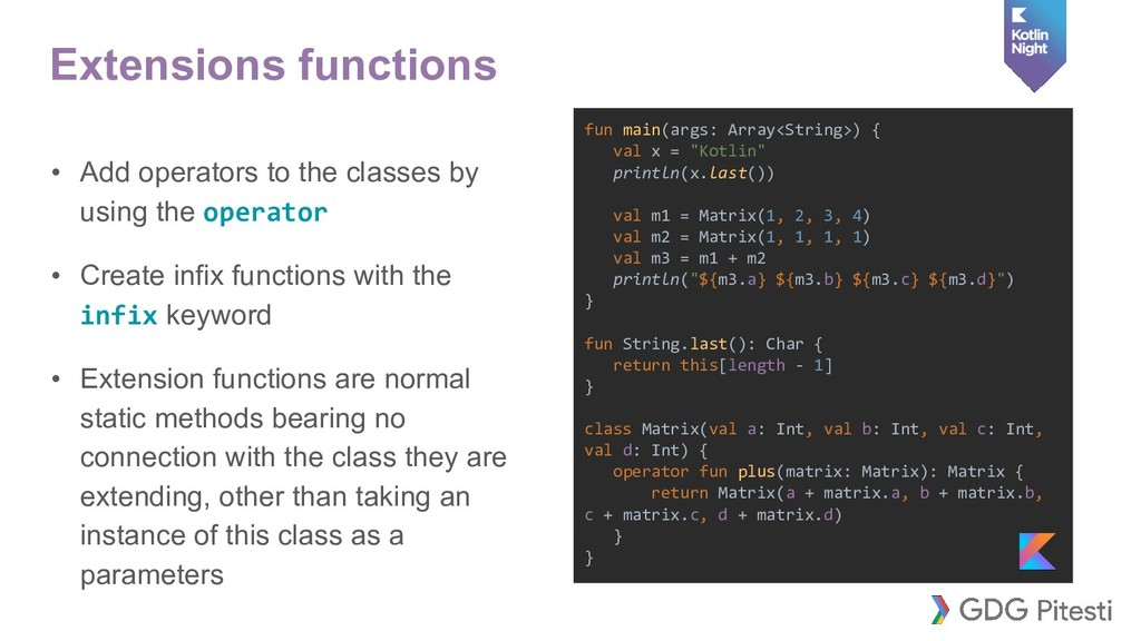 Extensions functions • Add operators to the cla...