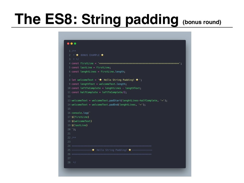 The ES8: String padding (bonus round)