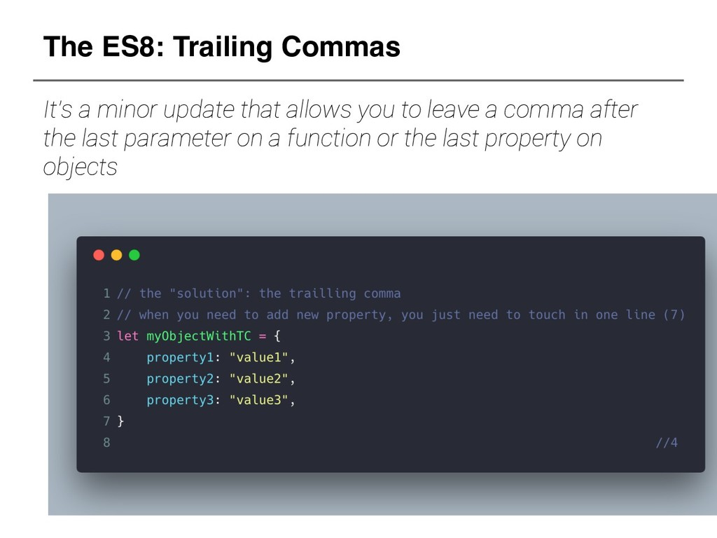 The ES8: Trailing Commas It's a minor update th...