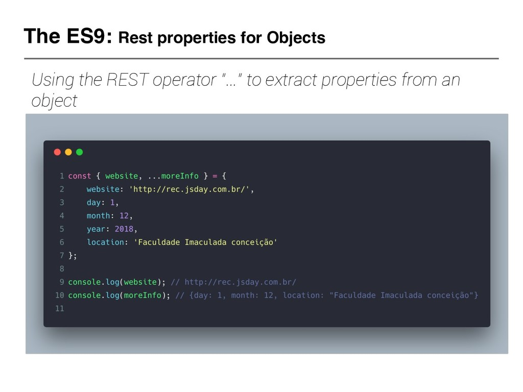 The ES9: Rest properties for Objects Using the ...