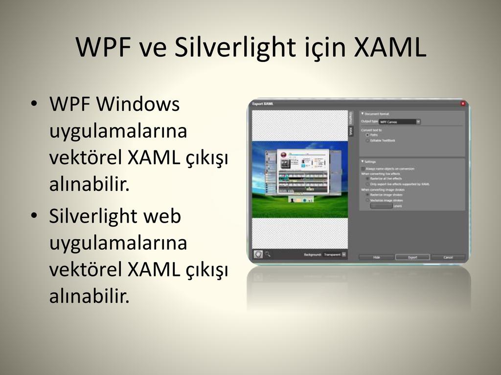 WPF ve Silverlight için XAML • WPF Windows uygu...