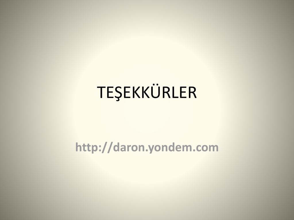 TEŞEKKÜRLER http://daron.yondem.com