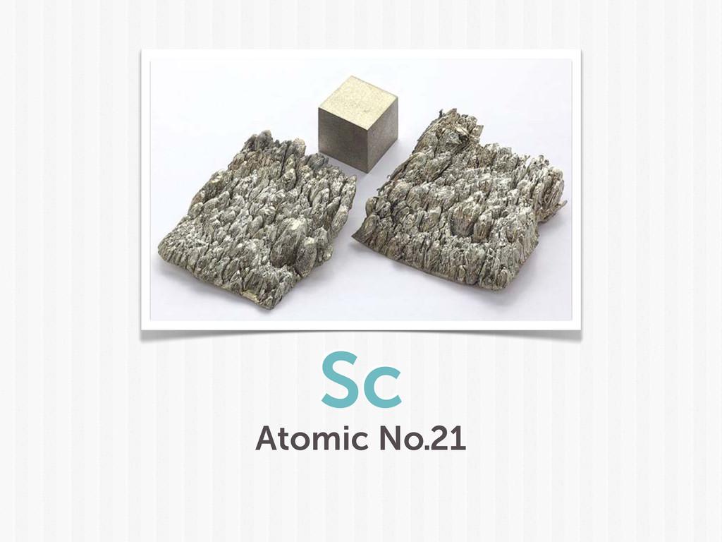 Sc Atomic No.21