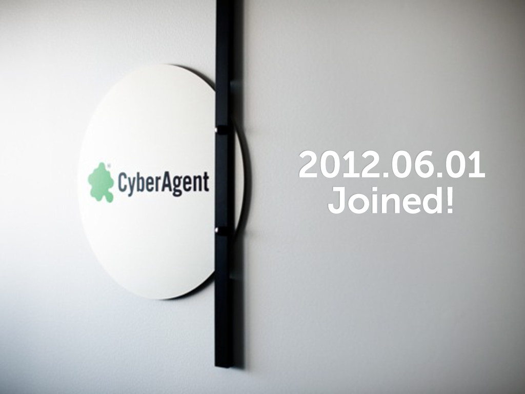2012.06.01 Joined!