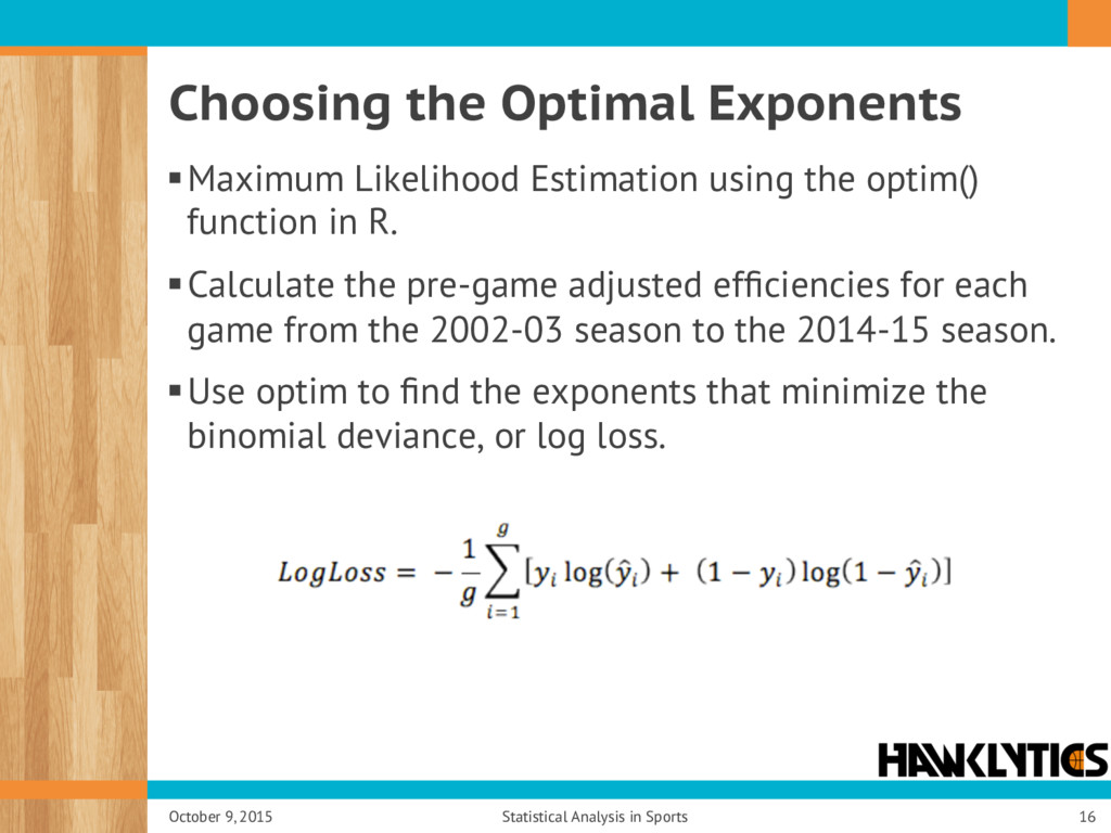 Choosing the Optimal Exponents § Maximum Likeli...