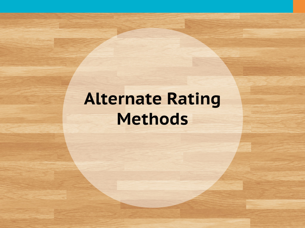 Alternate Rating Methods