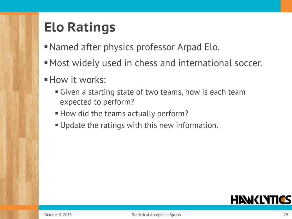 Elo Ratings § Named after physics professor Arp...