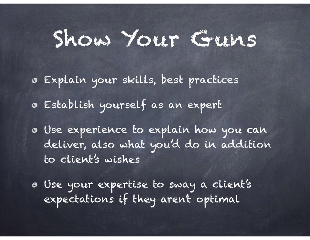 Show Your Guns Explain your skills, best practi...