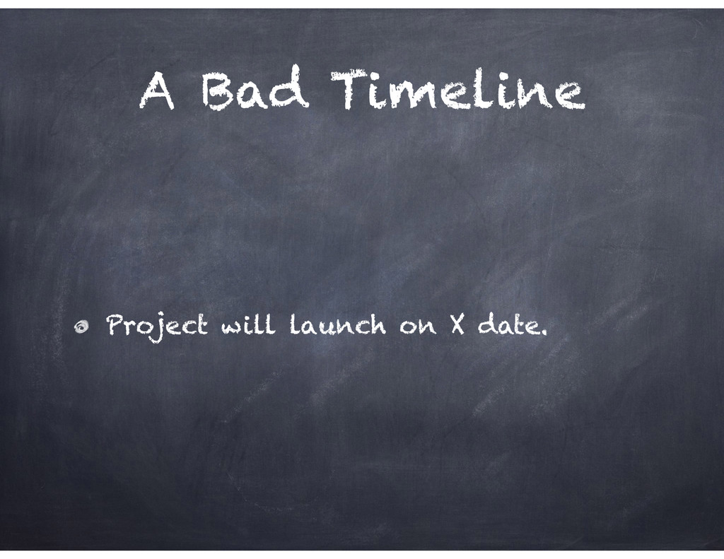 A Bad Timeline Project will launch on X date.