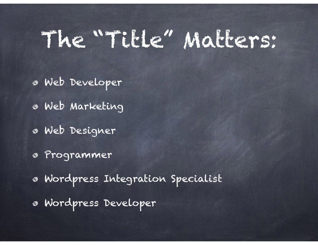 "The ""Title"" Matters: Web Developer Web Marketin..."