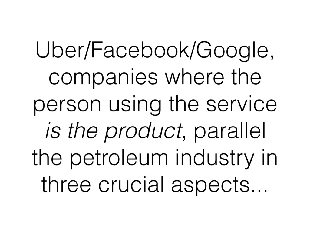 Uber/Facebook/Google, companies where the perso...