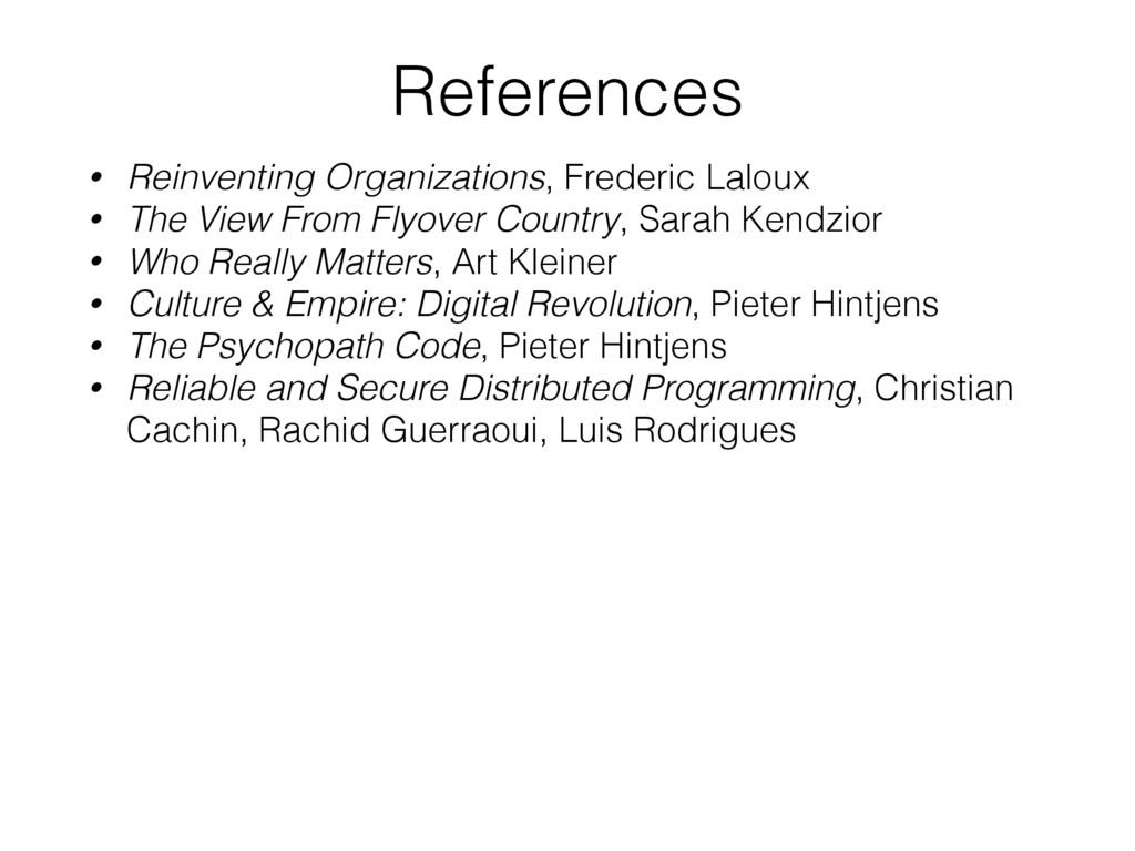 References • Reinventing Organizations, Frederi...