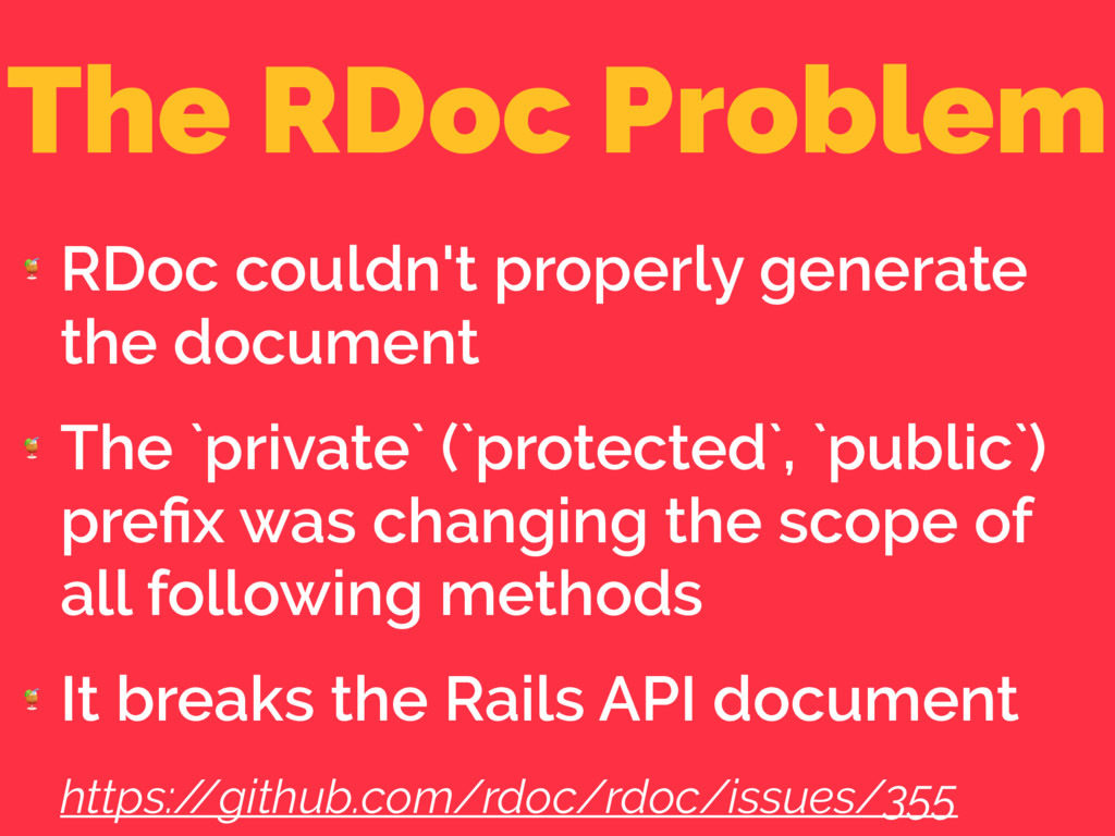 The RDoc Problem  RDoc couldn't properly genera...