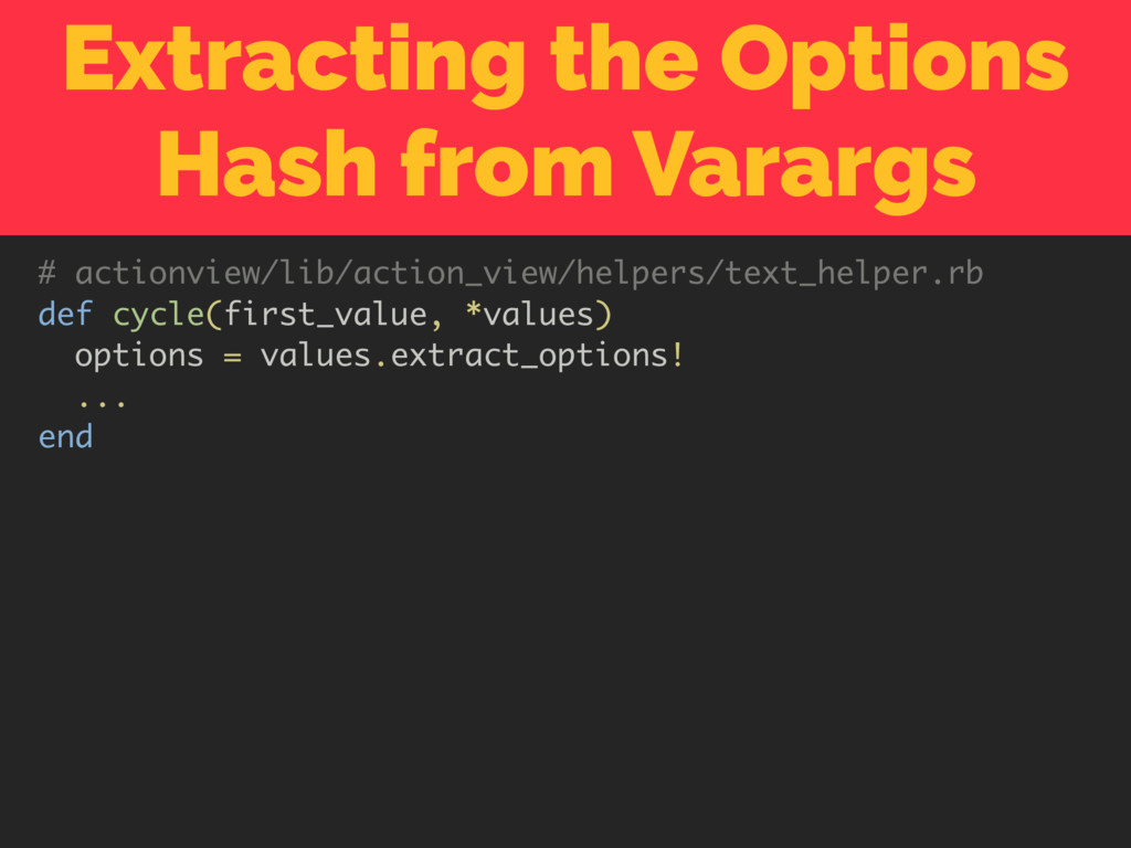 Extracting the Options Hash from Varargs # acti...