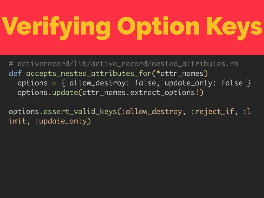 Verifying Option Keys # activerecord/lib/active...