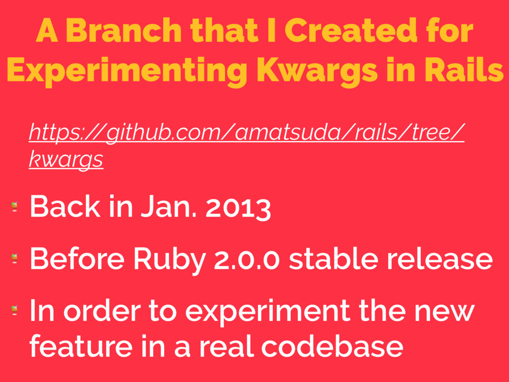A Branch that I Created for Experimenting Kwarg...