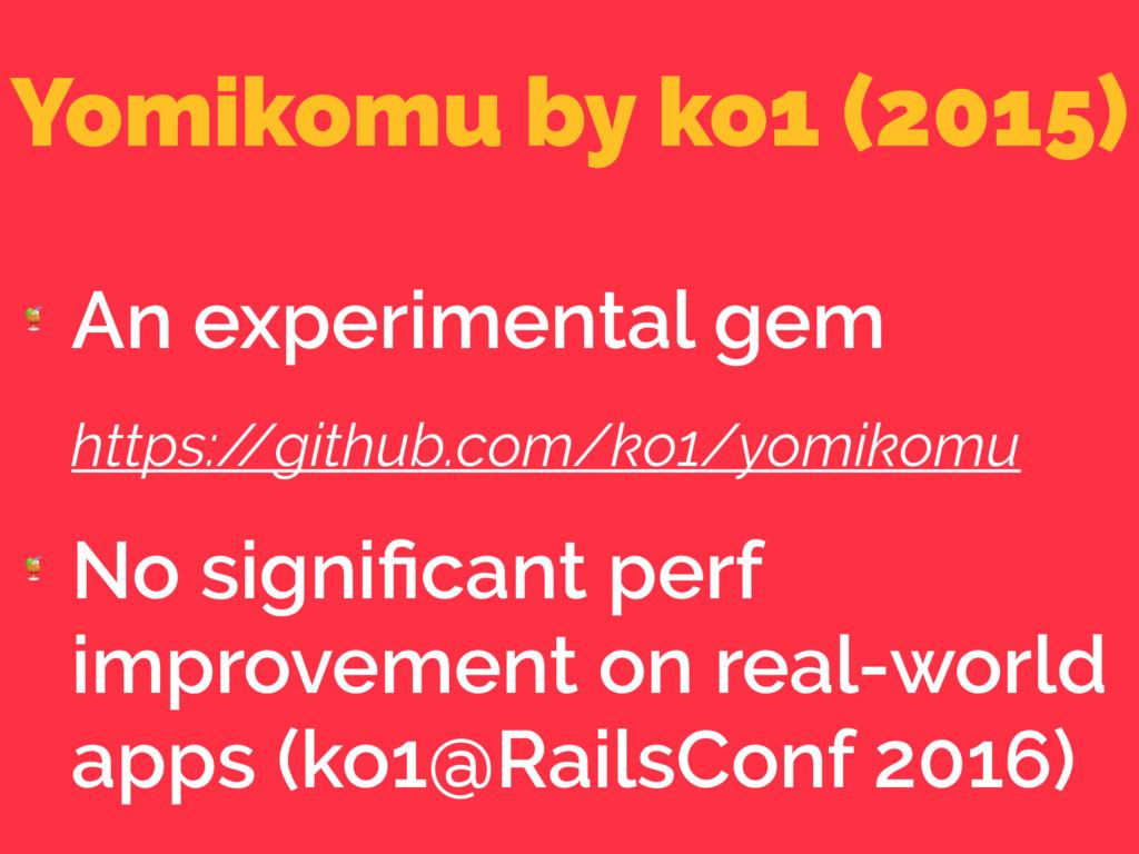 Yomikomu by ko1 (2015)  An experimental gem htt...