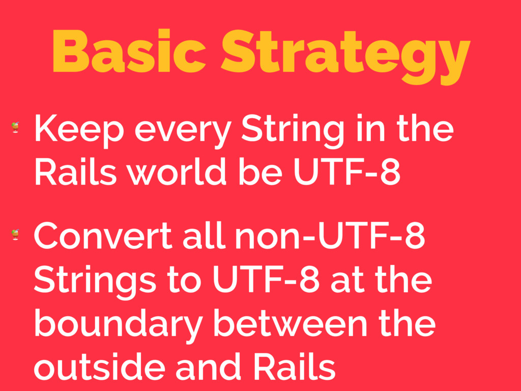 Basic Strategy  Keep every String in the Rails ...