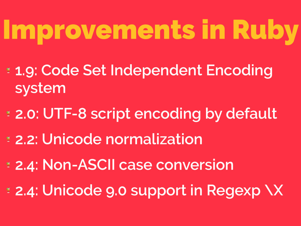 Improvements in Ruby  1.9: Code Set Independent...