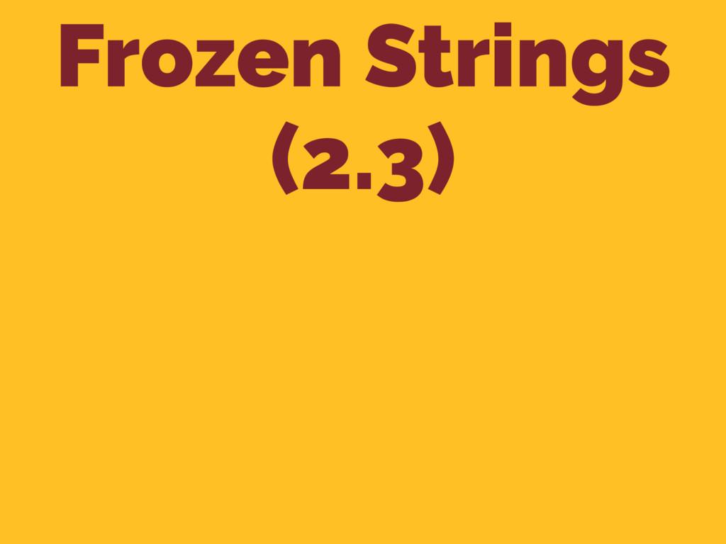Frozen Strings (2.3)