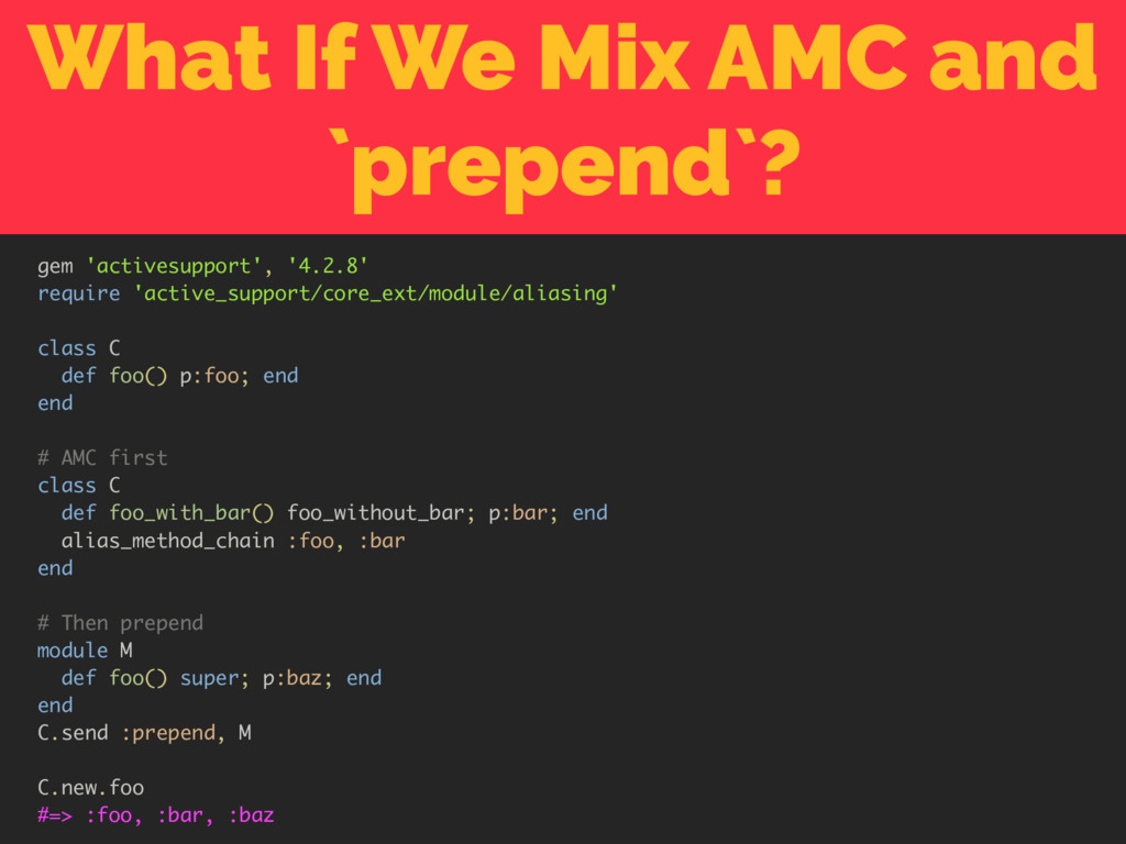 What If We Mix AMC and `prepend`? gem 'activesu...