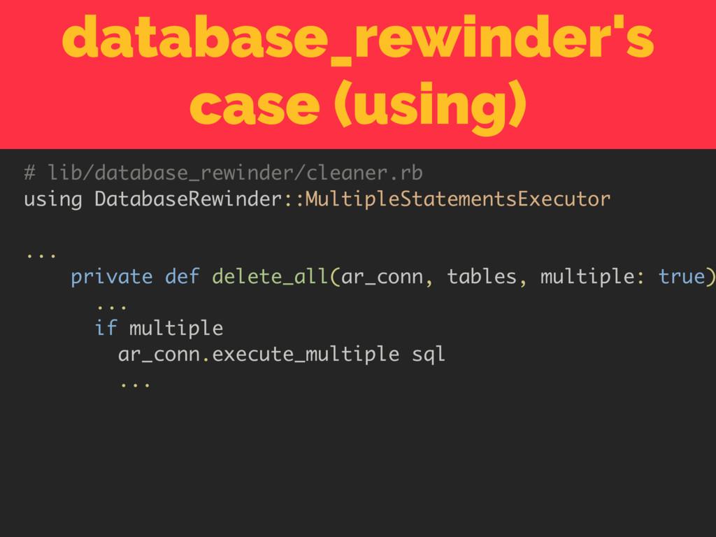 database_rewinder's case (using) # lib/database...