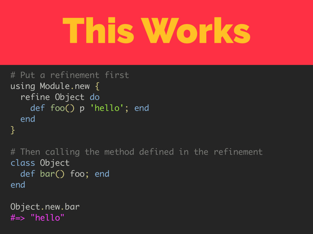 This Works # Put a refinement first using Modul...